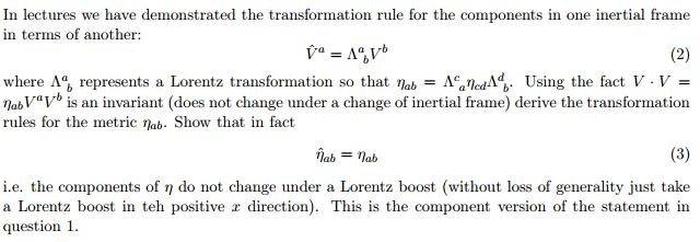 (2) In lectures we have demonstrated the transformation rule for the components in one inertial frame in terms of another: W
