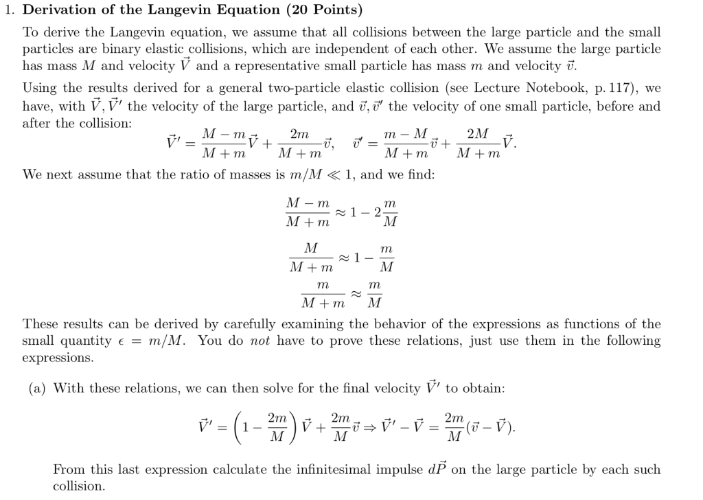 Solved 1 Derivation Of The Langevin Equation 20 Points