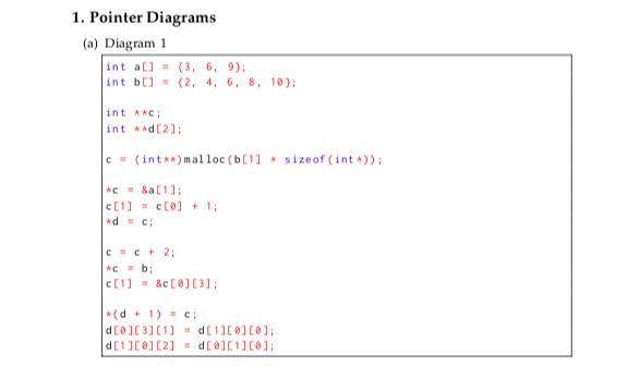 1. Pointer Diagrams (a) Diagram 1 Int A[] = (3, 6 ... on
