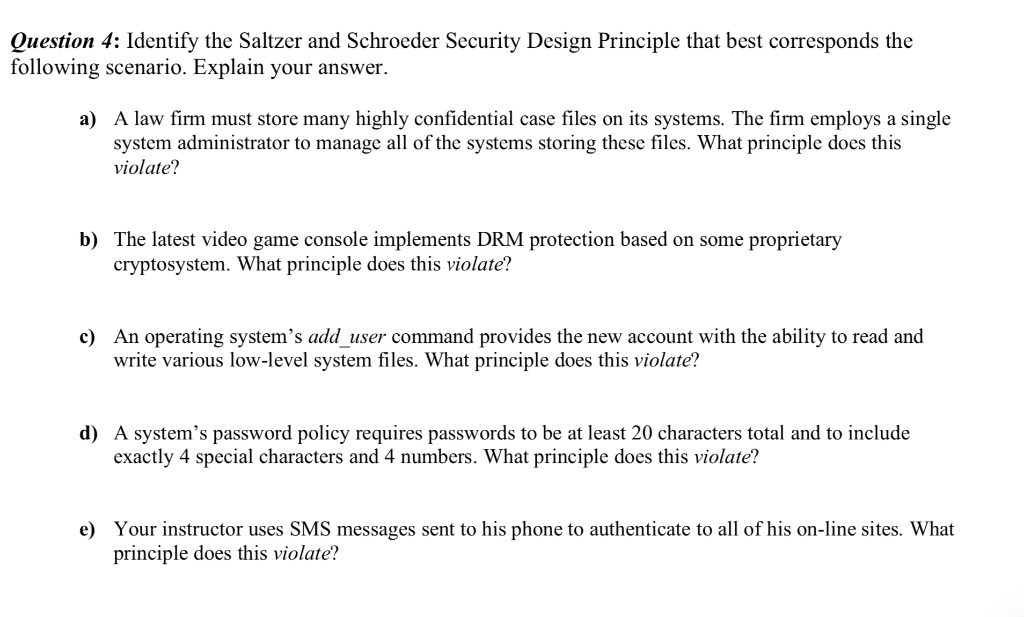 Solved Question 4 Identify The Saltzer And Schroeder Sec Chegg Com
