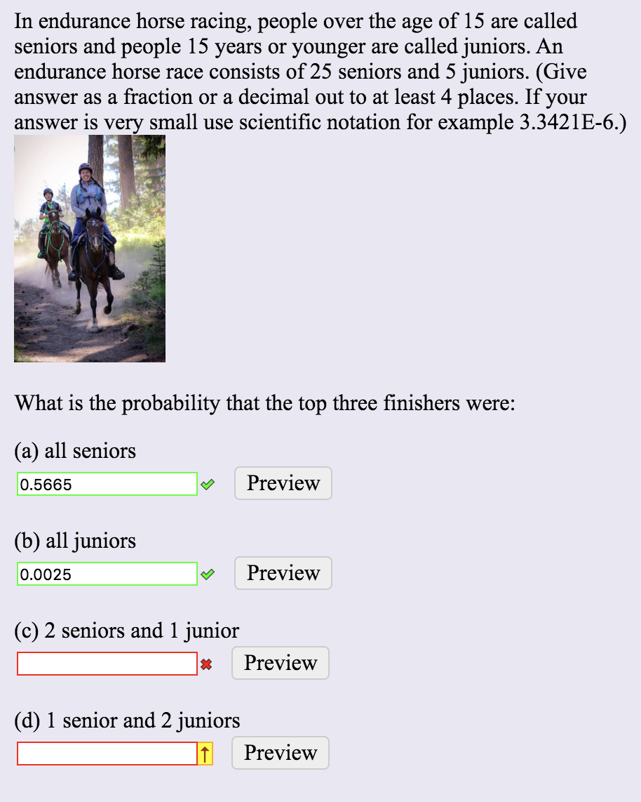 Solved In Endurance Horse Racing People Over The Age Of Chegg Com