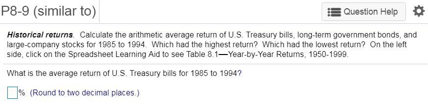 Solved: Table 8 1 Year-by-Year Returns  1950-1999 Three-Mo