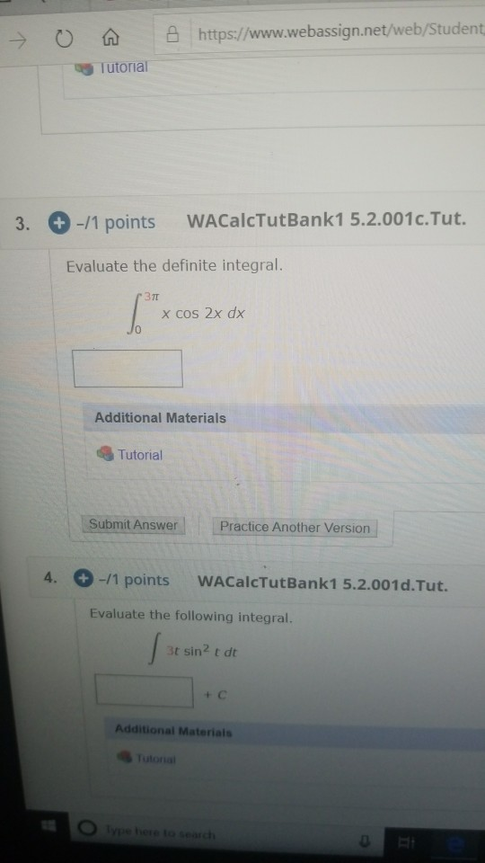 → 0 A @ https://www.webassign.net/web/Student Tutorial 3. + -11 points WACalcTutBank1 5.2.001c.Tut. Evaluate the definite int