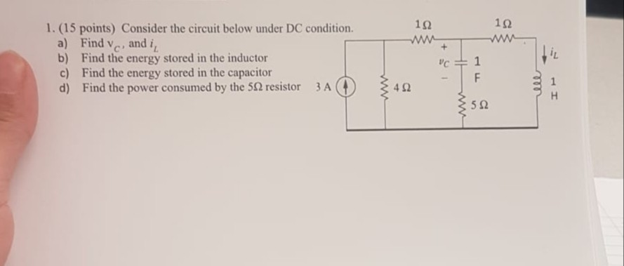 192 1. (15 points) Consider the circuit below under DC condition. a) Find vc, and i, b) Find the energy stored in the inducto