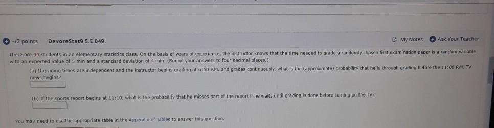 Solved: -/2 Points DevoreStat9 5 E 049  My Notes Ask Your