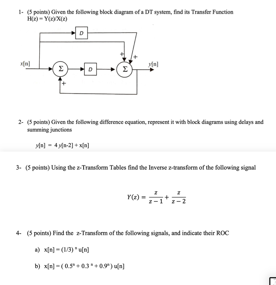 Solved: 1- (5 Points) Given The Following Block Diagram Of... | Chegg.comChegg