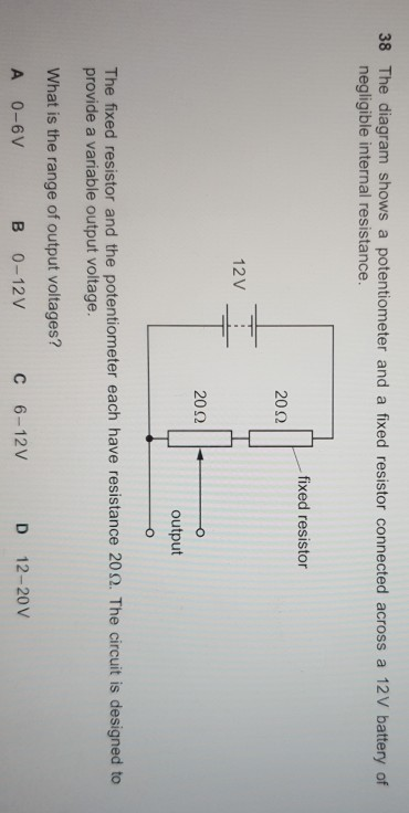 fixed circuit diagram solved 38 the diagram shows a potentiometer and a fixed r  diagram shows a potentiometer