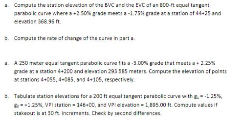Solved A Compute The Station Elevation Of The Bvc And Th Chegg Com