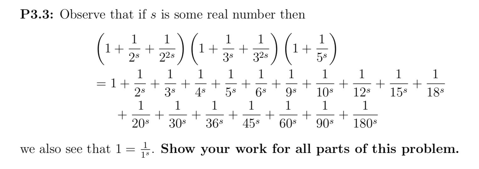 P3.3: Observe that if s is some real number then 1.1 (111 + 2x + 225 ) (1+36 + 32) (1 + 58 1 1 1 1 1 1 1 1 1 1 =1+ 2x + 38 +4