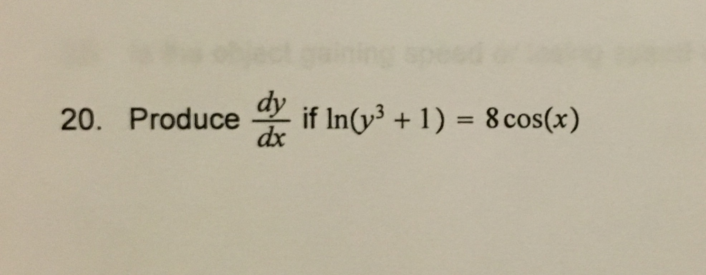 if In(y31) 8cos(x) 20. Produce dx