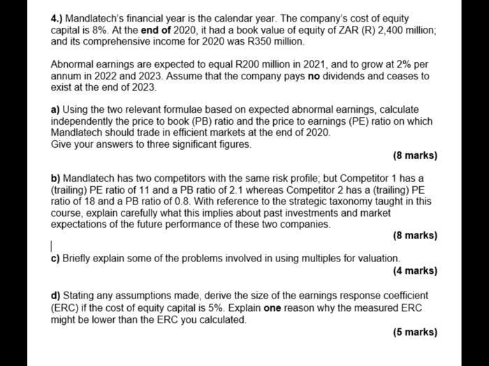 4 Mandlatech S Financial Year Is The Calendar Year Chegg Com