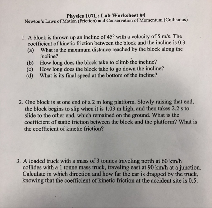 Solved: Physics 107L: Lab Worksheet #4 Newton's Laws Of Mo ...