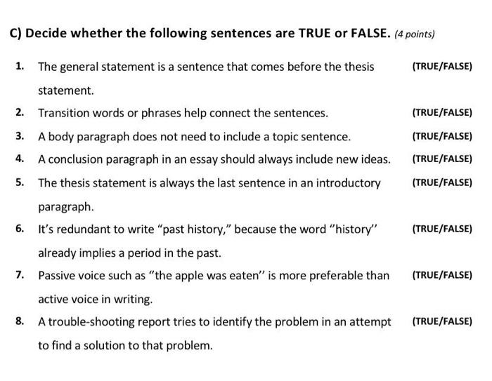 Solved: C) Decide Whether The Following Sentences Are TRUE...   Chegg.com