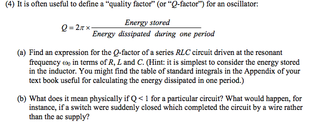 Solved It Is Often Useful To Define A Quality Factor O Chegg Com