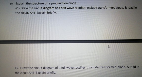 image Draw The Circuit Diagram Of A Full Wave Rectifier Using Pn Junction Diode