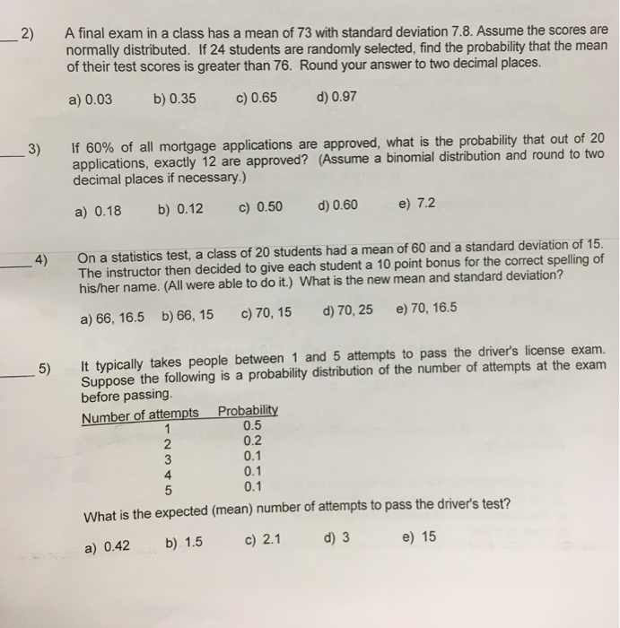 Solved: 2) A Final Exam In A Class Has A Mean Of 73 With S