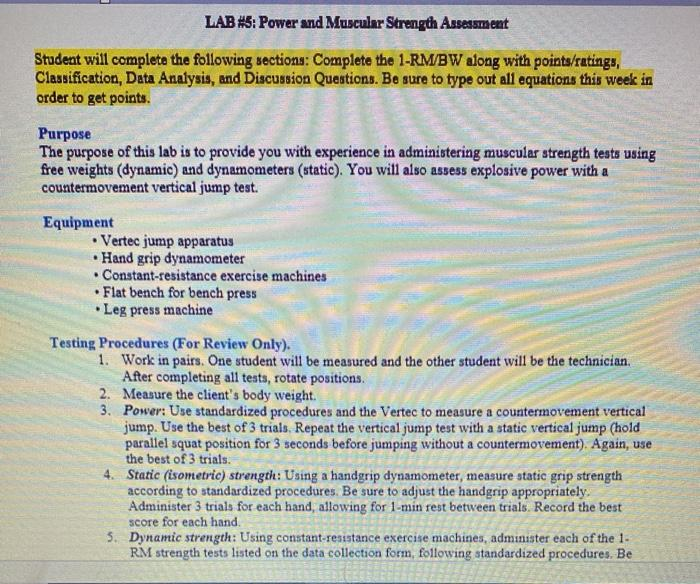 LAB #5: Power and Muscular Strength Assessment Student will complete the following sections: Complete the 1-RMBW along with p