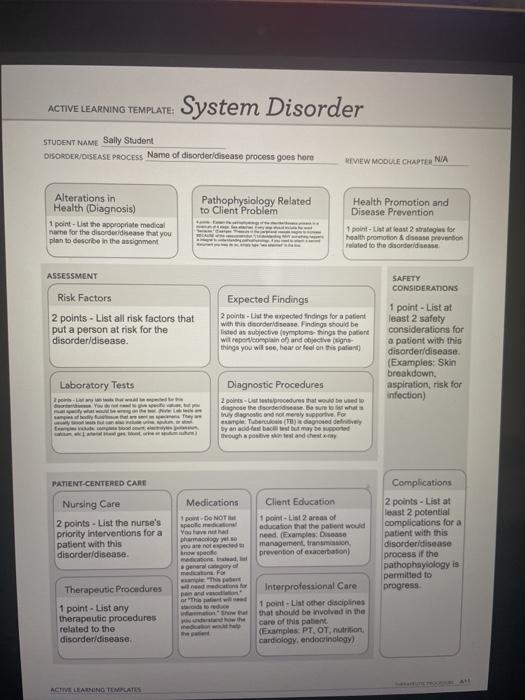 ACTIVE LEARNING TEMPLATE: System Disorder STUDENT NAME Sally Student DISORDER/DISEASE PROCESS Name of disorder disease proces