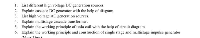 Solved: 1  List Different High Voltage DC Generation Sourc