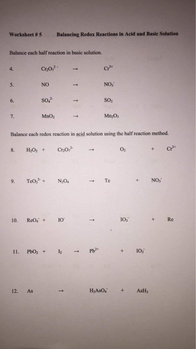Solved: Worksheet #5 Balancing Redox Reactions In Acid And ...