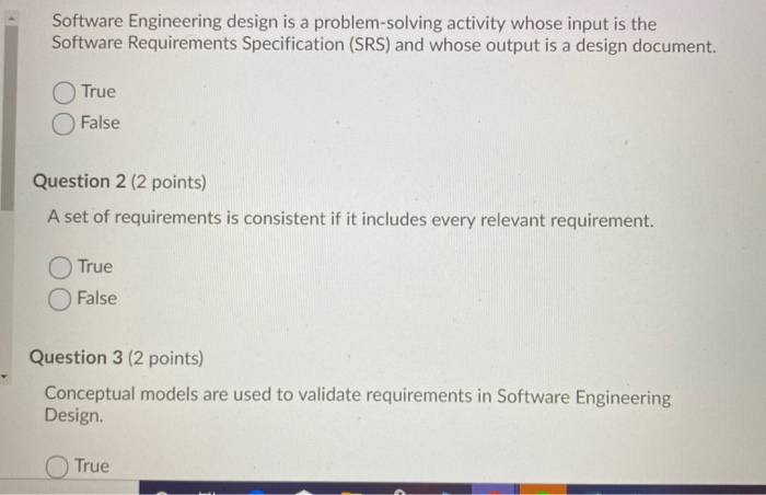 Solved Software Engineering Design Is A Problem Solving A Chegg Com