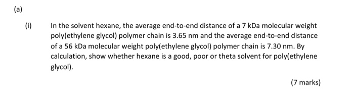 Solved A 0 In The Solvent Hexane The Average End To