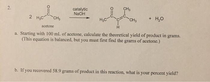 Solved: CH3 Catalytic NaOH 2 HỌC CHỊ HỌC C ACH + H2O Aceto