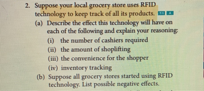 Solved 2 Suppose Your Local Grocery Store Uses Rfid Tech Chegg Com