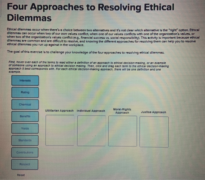 Solved: Four Approaches To Resolving Ethical Dilemmas Ethi