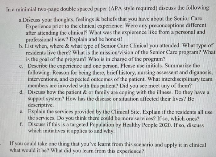 In a minimial two-page double spaced paper (APA style required) discuss the following: a. Discuss your thoughts, feelings & b