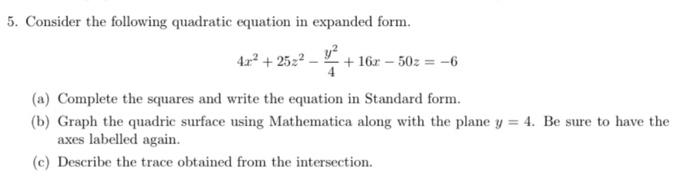 expanded form quadratic equation  17. Consider The Following Quadratic Equation In Ex ...