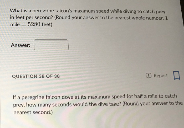 Solved What Is A Peregrine Falcon S Maximum Speed While D Chegg Com