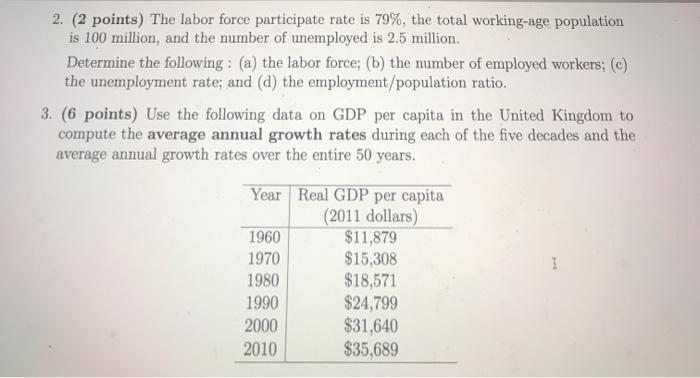 2. (2 points) The labor force participate rate is 79%, the total working-age population is 100 million, and the number of une