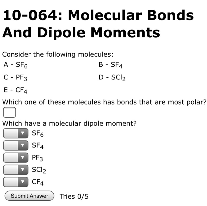 Solved 10 064 Molecular Bonds And Dipole Moments Conside Chegg Com