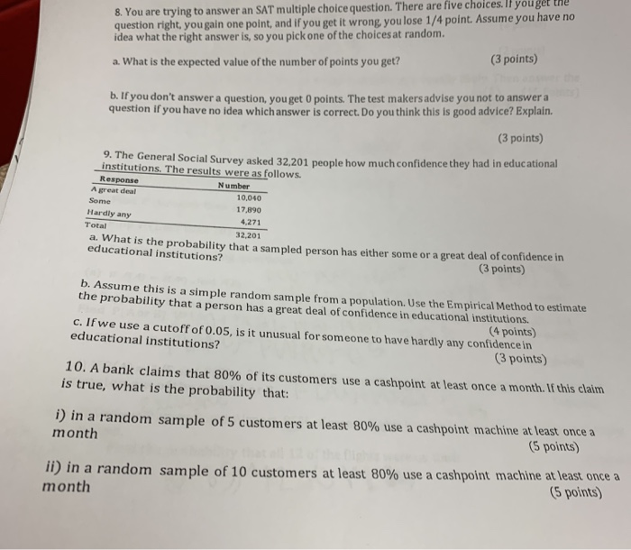 Solved: 8. You Are Trying To Answer An SAT Multiple Choice ...