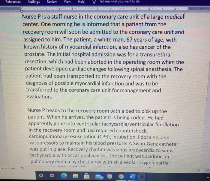 References Mailings Review View Help Tell me what you want to do 10 Nurse P is a staff nurse in the coronary care unit of a l