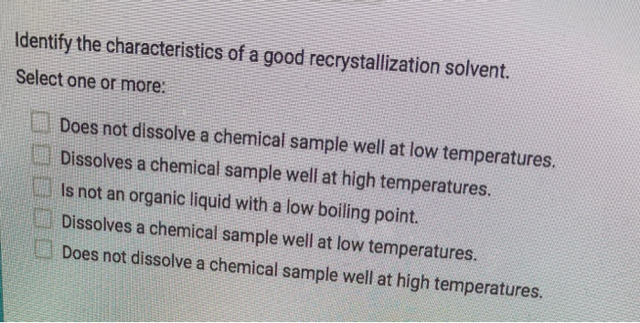 what are the characteristics of a solvent used for recrystallization