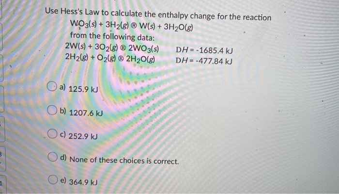 Solved: Use Hess's Law To Calculate The Enthalpy Change Fo ...