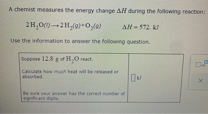 Solved: A Chemist Measures The Energy Change AH During The ...