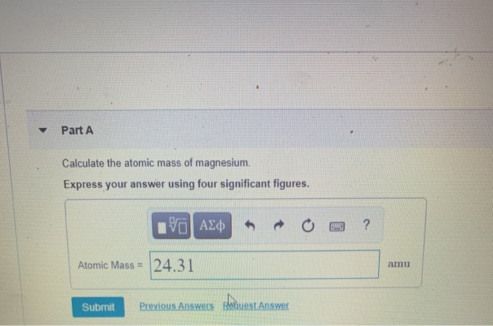Solved Part A Calculate The Atomic Mass Of Magnesium Exp Chegg Com