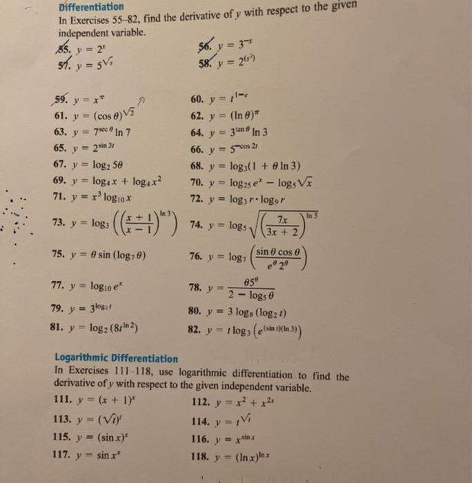 Differentiation In Exercises 55 82, find the derivative of y with respect to the given independent variable. y = 2 56. y = 3