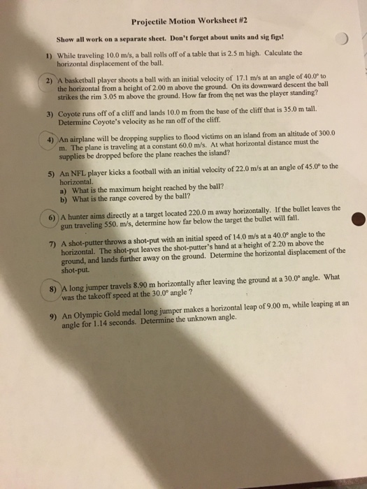 Solved: Projectile Motion Worksheet #2 Show All Work On A ...
