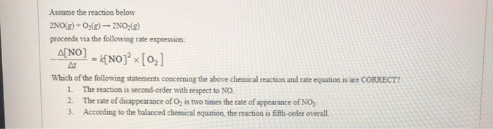Solved: Assume The Reaction Below 2NO(g) + O2(g) - 2NO() P ...
