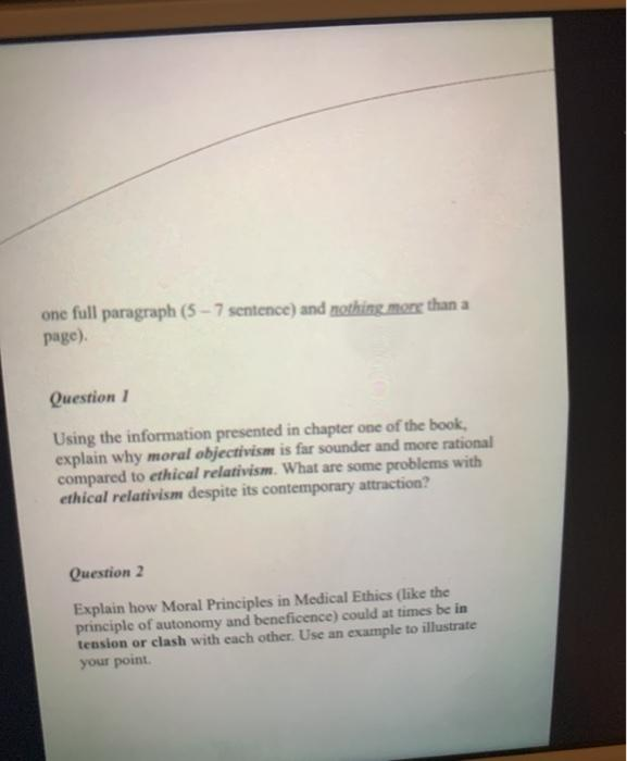 one full paragraph (5 - 7 sentence) and nothing more than a page) Question 1 Using the information presented in chapter one o