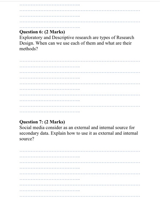 Solved Question 6 2 Marks Exploratory And Descriptive Chegg Com