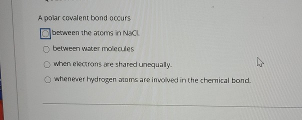 Solved A Polar Covalent Bond Occurs Between The Atoms In Chegg Com