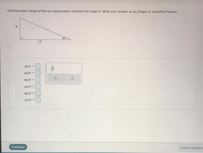 Solved: Find The Exact Values Of The Six Trigonometric Fun ...