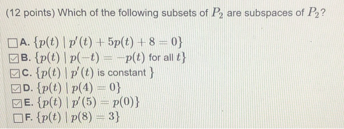 Solved: (12 Points) Which Of The Following Subsets Of P2 A ...