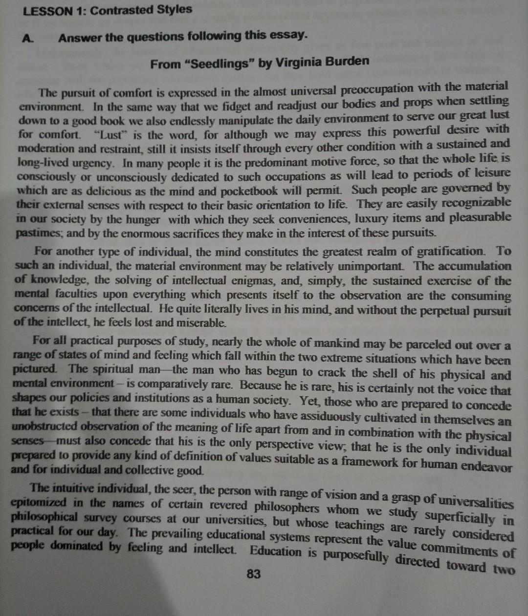 LESSON 1: Contrasted Styles A. Answer the questions following this essay. From Seedlings by Virginia Burden The pursuit of