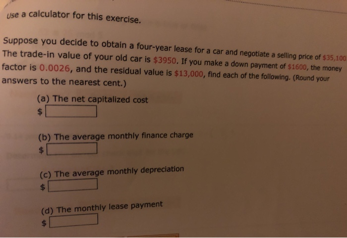 Money Factor Calculator >> Solved Use A Calculator For This Exercise Suppose You Dec